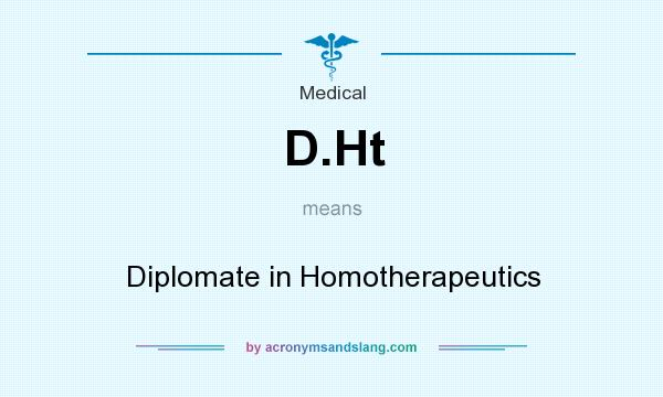 What does D.Ht mean? It stands for Diplomate in Homotherapeutics