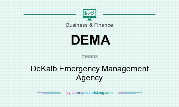 What does DEMA mean? It stands for DeKalb Emergency Management Agency