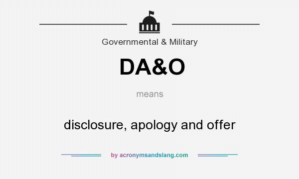 What does DA&O mean? It stands for disclosure, apology and offer