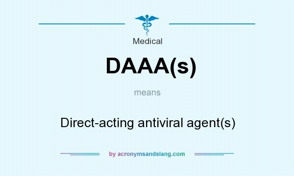 What does DAAA(s) mean? It stands for Direct-acting antiviral agent(s)