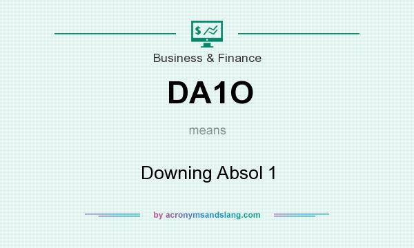 What does DA1O mean? It stands for Downing Absol 1