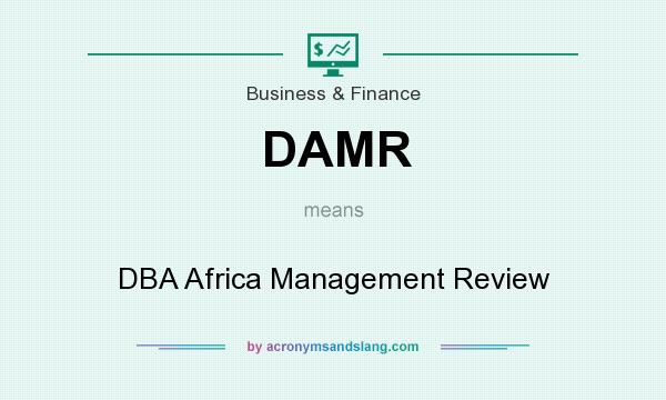 What does DAMR mean? It stands for DBA Africa Management Review