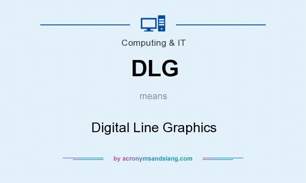 What does DLG mean? It stands for Digital Line Graphics