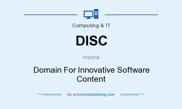 What does DISC mean? It stands for Domain For Innovative Software Content