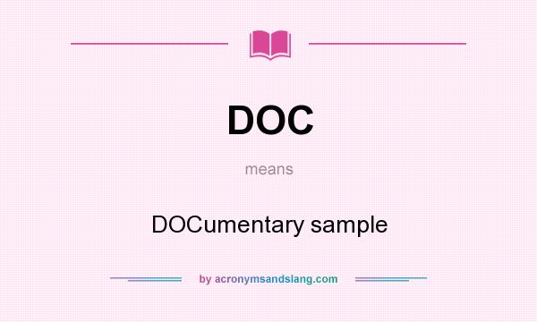 What does DOC mean? It stands for DOCumentary sample