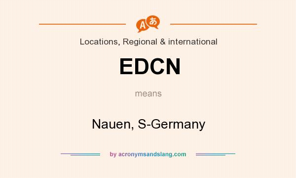 What does EDCN mean? It stands for Nauen, S-Germany