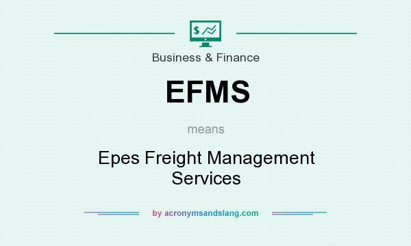 What does EFMS mean? It stands for Epes Freight Management Services