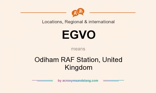 What does EGVO mean? It stands for Odiham RAF Station, United Kingdom