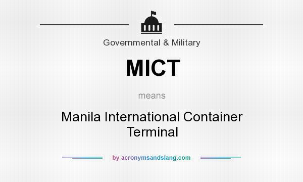 What does MICT mean? It stands for Manila International Container Terminal