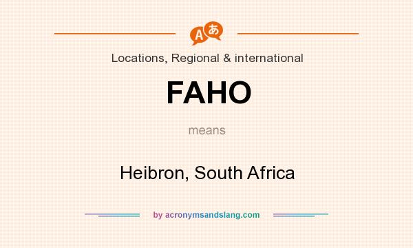 What does FAHO mean? It stands for Heibron, South Africa