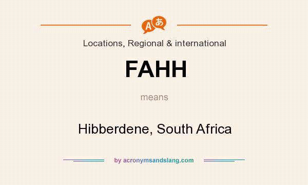 What does FAHH mean? It stands for Hibberdene, South Africa