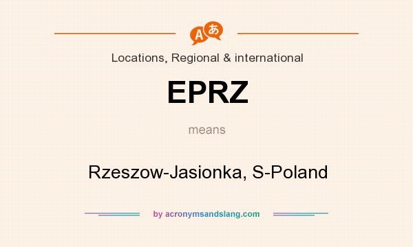 What does EPRZ mean? It stands for Rzeszow-Jasionka, S-Poland