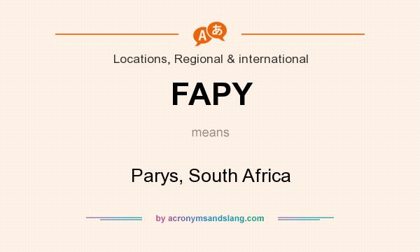 What does FAPY mean? It stands for Parys, South Africa