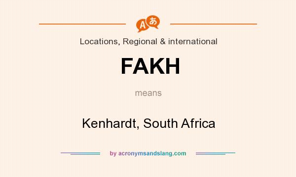 What does FAKH mean? It stands for Kenhardt, South Africa