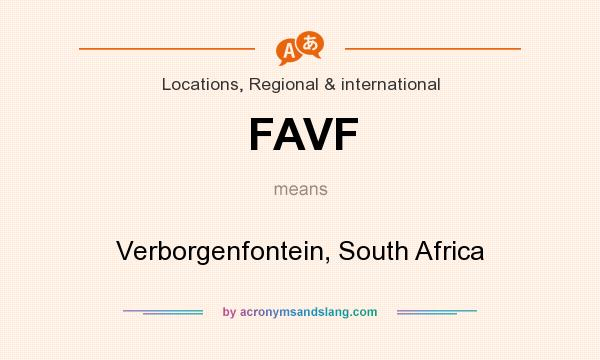 What does FAVF mean? It stands for Verborgenfontein, South Africa