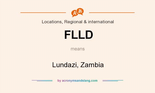 What does FLLD mean? It stands for Lundazi, Zambia
