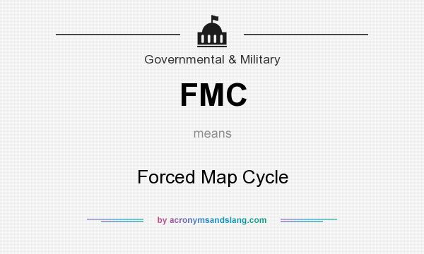 What does FMC mean? It stands for Forced Map Cycle