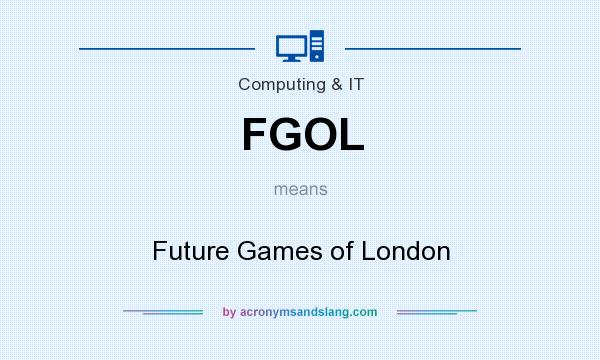 What does FGOL mean? It stands for Future Games of London