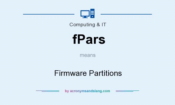 What does fPars mean? It stands for Firmware Partitions