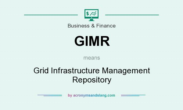 What does GIMR mean? It stands for Grid Infrastructure Management Repository