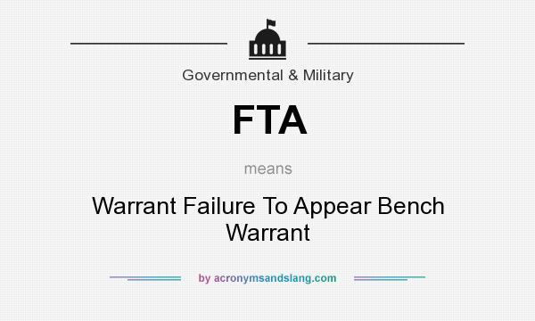 FTA - Warrant Failure To Appear Bench Warrant in
