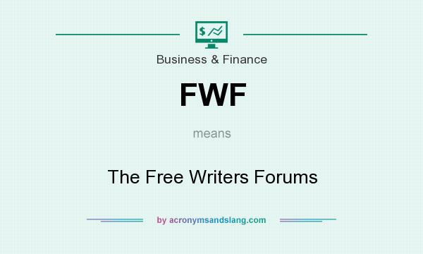 What does FWF mean? It stands for The Free Writers Forums