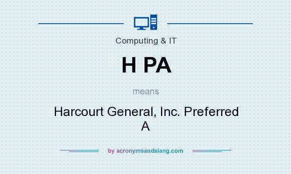 What does H PA mean? It stands for Harcourt General, Inc. Preferred A