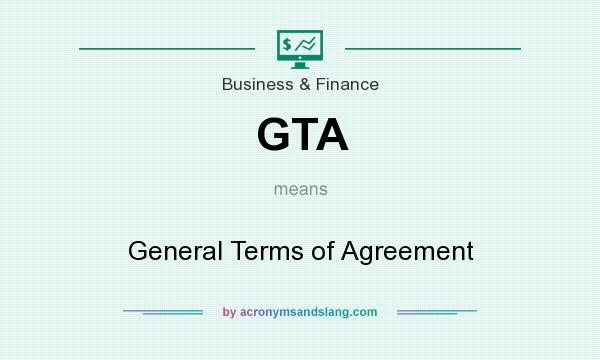Gta General Terms Of Agreement In Business Finance By