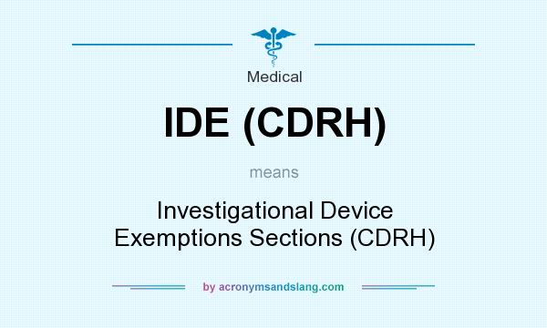 What does IDE (CDRH) mean?