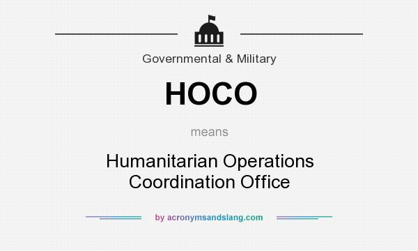 Hoco Humanitarian Operations Coordination Office In Governmental
