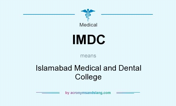 What does IMDC mean? It stands for Islamabad Medical and Dental College