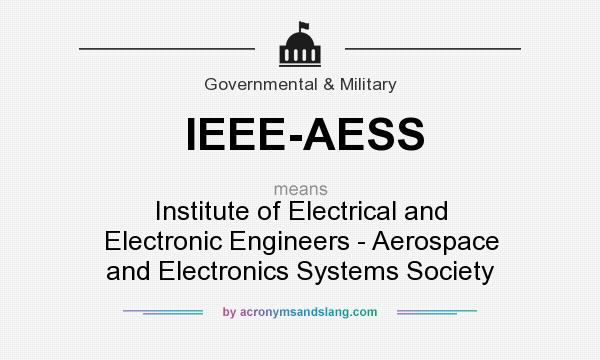 What does ieee aess mean definition of ieee aess ieee for Ieee definition