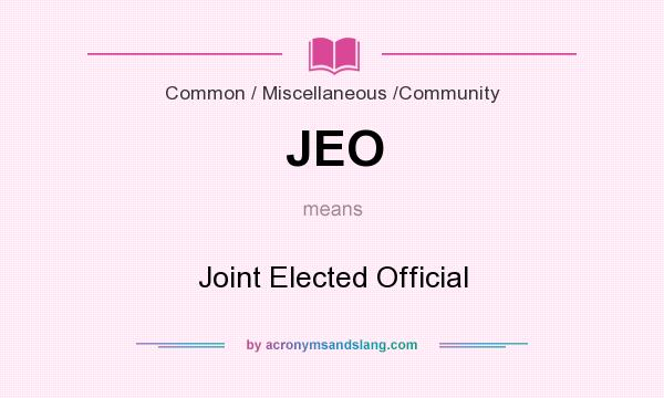 What does JEO mean? It stands for Joint Elected Official
