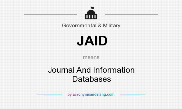 What does JAID mean? It stands for Journal And Information Databases