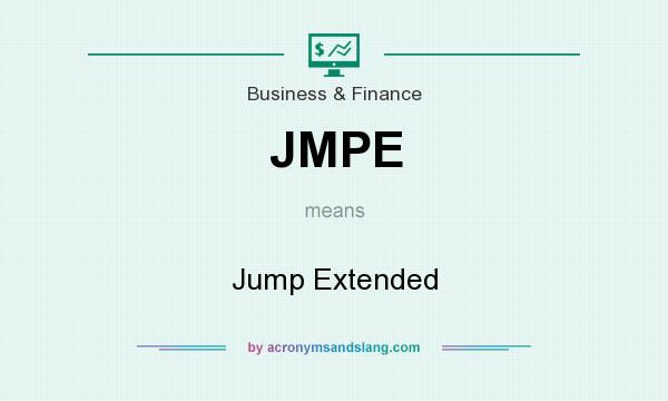 What does JMPE mean? It stands for Jump Extended