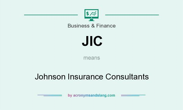 What does JIC mean? It stands for Johnson Insurance Consultants