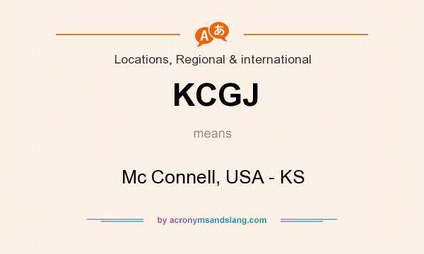 What does KCGJ mean? It stands for Mc Connell, USA - KS