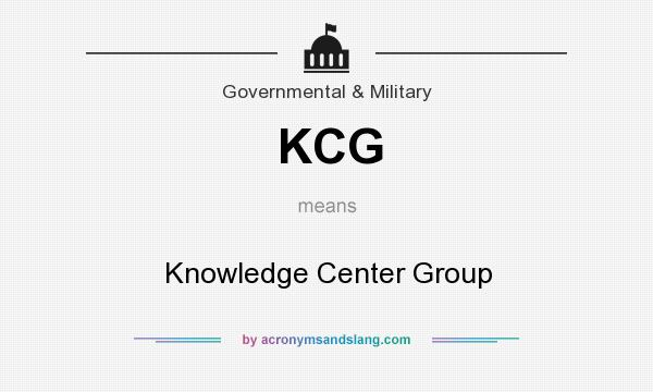What does KCG mean? It stands for Knowledge Center Group