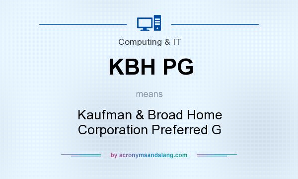 What does KBH PG mean? It stands for Kaufman & Broad Home Corporation Preferred G
