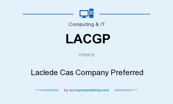 What does LACGP mean? It stands for Laclede Cas Company Preferred
