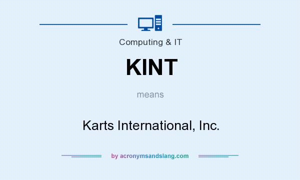 What does KINT mean? It stands for Karts International, Inc.