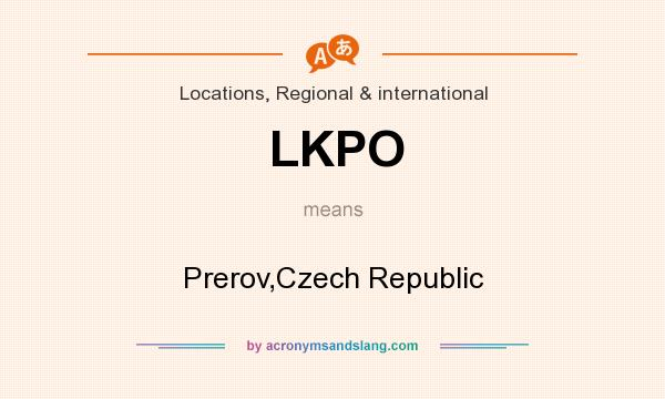 What does LKPO mean? It stands for Prerov,Czech Republic
