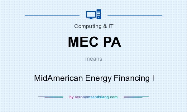 What does MEC PA mean? - Definition of MEC PA