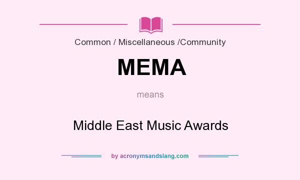 What does MEMA mean? It stands for Middle East Music Awards