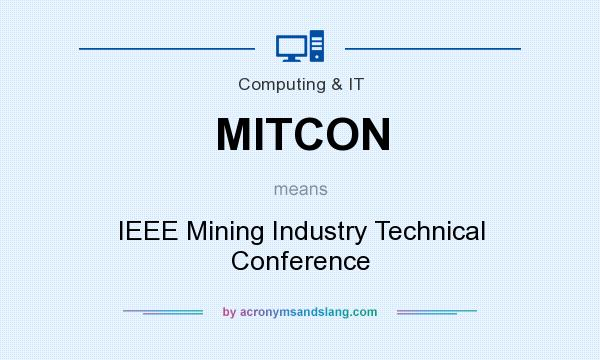 What does mitcon mean definition of mitcon mitcon for Ieee definition
