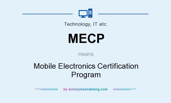 MECP - Mobile Electronics Certification Program in Technology, IT ...