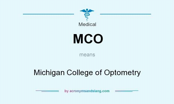 Mco Michigan College Of Optometry By Acronymsandslang Com