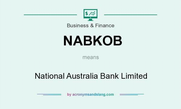 What does NABKOB mean? It stands for National Australia Bank Limited