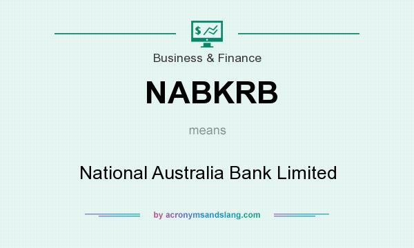 What does NABKRB mean? It stands for National Australia Bank Limited
