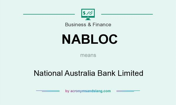 What does NABLOC mean? It stands for National Australia Bank Limited